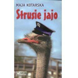 Strusie jajo - Maja Kotarska (opr. miękka)