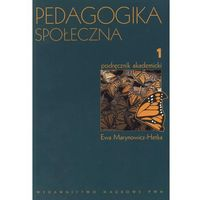 Pedagogika społeczna t.1 (opr. miękka)