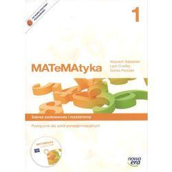 Matematyka. Klasa 1, szkoły ponadgimnazjalne. Podręcznik. Zakres podstawowy i rozszerzony (+CD) (opr. miękka)