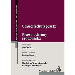 Prawo ochrony środowiska. Umweltschutzgesetz. Tekst dwujęzyczny. Zweisprachige Textausgabe. (opr. miękka)