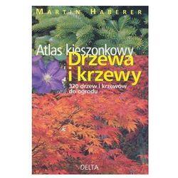 Drzewa i krzewy Atlas kieszonkowy (opr. miękka)