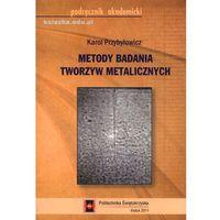 Metody badania tworzyw metalicznych (opr. miękka)