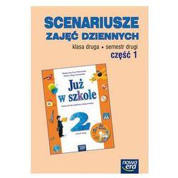 Klasa 2, Już w szkole Scenariusze zajęć dziennych Klasa 2, semestr 2. Część 1, Nowa Era