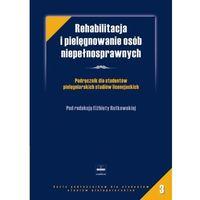 Rehabilitacja i piel.osób niepełnosprawnych (opr. miękka)