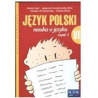 Nauka o języku. Klasa 6, szkoła podstawowa, część 1. Język polski. Podręcznik (opr. miękka)
