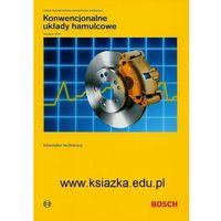 Konwencjonalne układy hamulcowe. Informatory techniczne Bosch (opr. miękka)