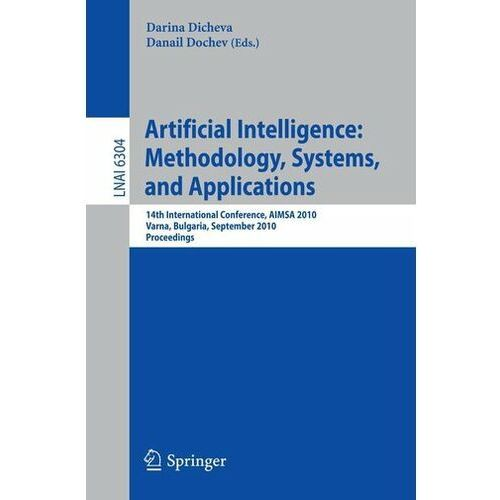 Artificial Intelligence: Methodology, Systems, and Applications Dicheva, Darina