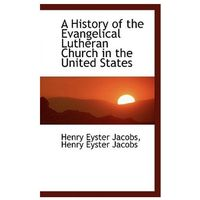 History of the Evangelical Lutheran Church in the United States