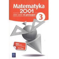 MATEMATYKA 2001 3 GIMNAZJUM ZBIÓR ZADAŃ 2013 (opr. miękka)