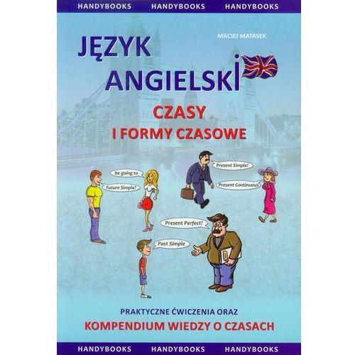 Język Angielski Czasy I Formy Czasowe (opr. miękka)