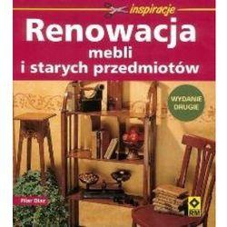 Renowacja mebli i starych przedmiotów (opr. broszurowa)