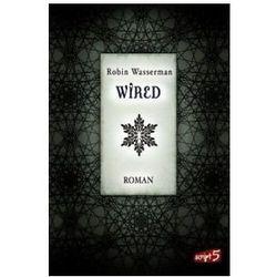 Robin Wasserman, Claudia Max - Wired