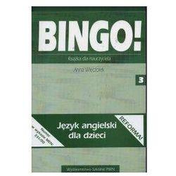 Bingo! 3 Książka dla nauczyciela - Anna Wieczorek