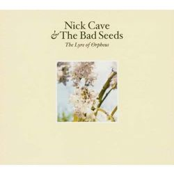 Nick Cave, The Bad Seeds - Abattoir Blues / The Lyre Of Orpheus