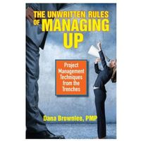 Unwritten Rules of Managing Up