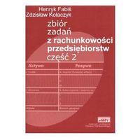 Zbiór zadań z rachunkowości przedsiębiorstw. Część 2 + zakładka do książki GRATIS (opr. miękka)