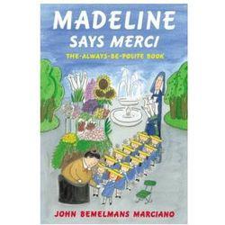 Madeline Says Merci