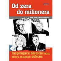 Od zera do milionera - Wojciech Rudny, Piotr Rosik