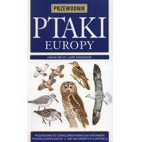 Ptaki Europy Przewodnik - Delin Hakan, Svensson Lars (opr. miękka)