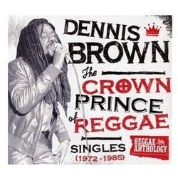 Crown Prince Of Reggae - Singles 1972-1985 The - Brown Dennis (Płyta CD)