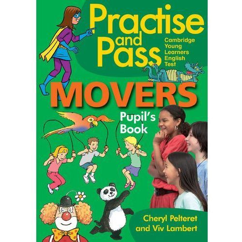 Practise and Pass. Movers. Pupil's book (opr. broszurowa)