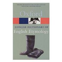 Oxford Concise Dictionary of English Etymology