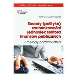 Zasady (polityka) rachunkowości jednostek sektora finansów publicznych - metody opracowania