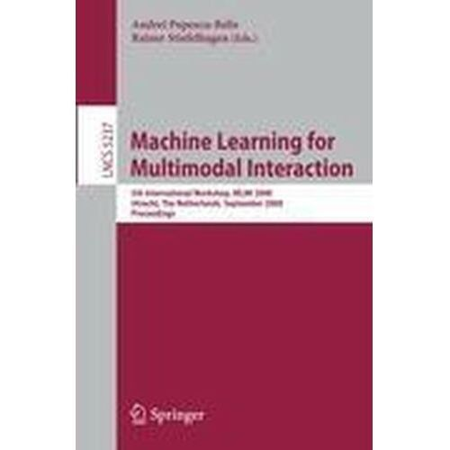 Machine Learning for Multimodal Interaction Popescu-Belis, Andrei