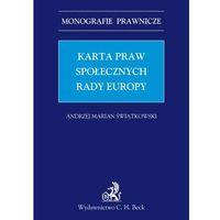 Karta praw społecznych Rady Europy - Andrzej Marian Świątkowski