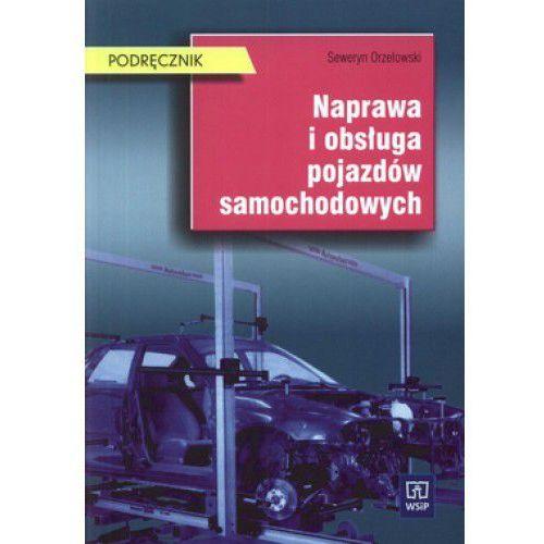 Naprawa i obsługa pojazdów samochodowych (opr. miękka)