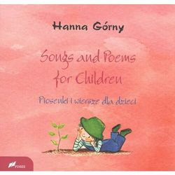 Songs and Poems for Children. Piosenki i wiersze.. - Hanna Górny - książka