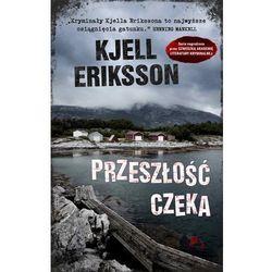 Przeszłość czeka - Kjell Eriksson