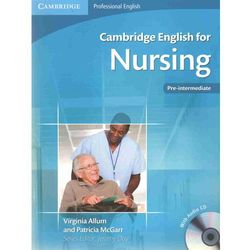 Cambridge English for Nursing Pre-intermediate Student's Boo (opr. miękka)