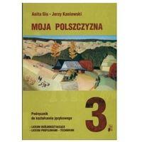 J.polski LO 3 Podr. Kształcenie Językowe NE - Anita Gis, Jerzy Kaniewski (opr. miękka)