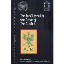 Pokolenia wolnej Polski (opr. miękka)
