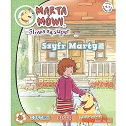 Marta mówi. Słowa są super. Szyfr Marty (opr. broszurowa)