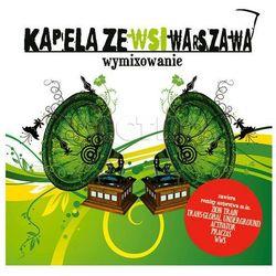 Kapela Ze Wsi Warszawa - Wymixowanie (Jewelcase) - Zakupy powyżej 60zł dostarczamy gratis, szczegóły w sklepie