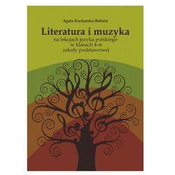 Literatura i muzyka na lekcjach języka polskiego w klasach 4-6 szkoły podstawowej