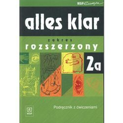 Alles klar 2A. Podręcznik z ćwiczeniami. Zakres rozszerzony + CD (opr. miękka)