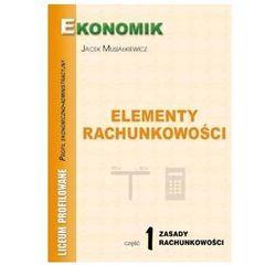 Elementy rachunkowości cz. 1 Zasady rachunkowości (BPZ) (opr. miękka)