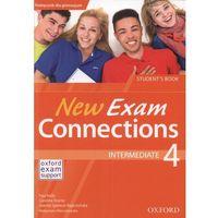 New Exam Connections 4. Intermadiate SB PL (opr. miękka)
