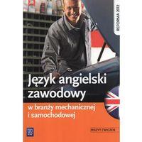 Język angielski zawodowy w branży mechanicznej i samochodowej. Ćwiczenia