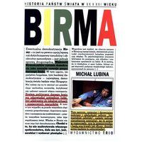 Birma Hist.Państwa świata w XX i XXI w. (opr. miękka)