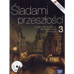 HISTORIA 3 GIMNAZJUM PODRĘCZNIK + PŁYTA CD. ŚLADAMI PRZESZŁOŚCI 3 (opr. miękka)