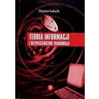 Teoria informacji i bezpieczeństwo transmisji (opr. miękka)