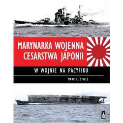 Marynarka Wojenna Cesarstwa Japonii w wojnie na Pacyfiku - Dostawa zamówienia do jednej ze 170 księgarni Matras za DARMO