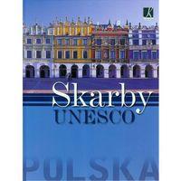 Polska. Skarby UNESCO (opr. twarda)