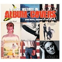 Brief History of Album Covers (new edition)