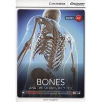 Bones: And the Stories They Tell. Cambridge Discovery Education Interactive Readers (z kodem) (opr. miękka)