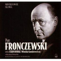 Ferdydurke. Książka audio. Czyta Piotr Fronczewski (opr. twarda)